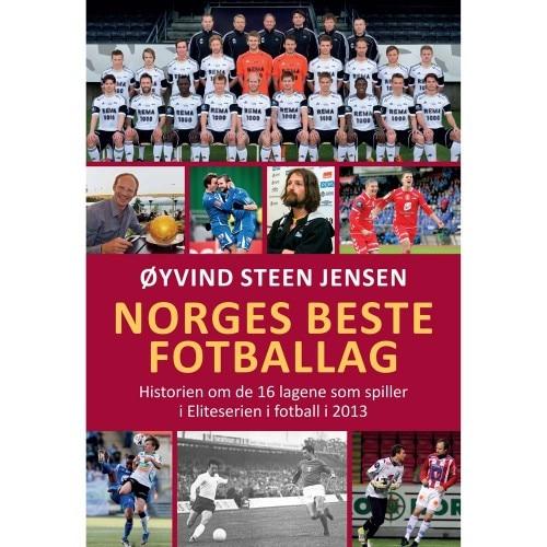 Bok - Norges Beste Fotballag - Øyvind Steen Jensen