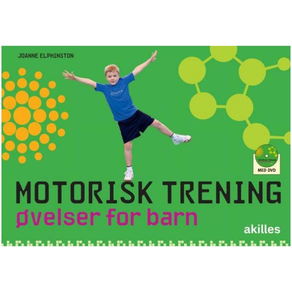 Akilles Motorisk Trening - Øvelser for barn